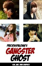 Gangster Ghost (On-going&Editing) by PrinsesaPrecious