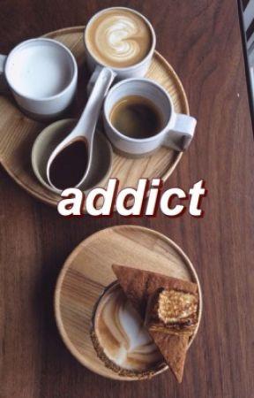 addict + by restlust