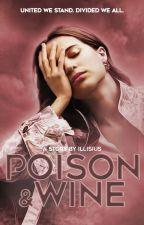 POISON & WINE | t. stark by TeenageWriter99