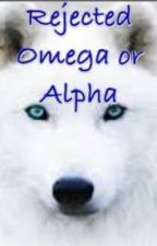 Rejected Omega or Alpha by jkirby