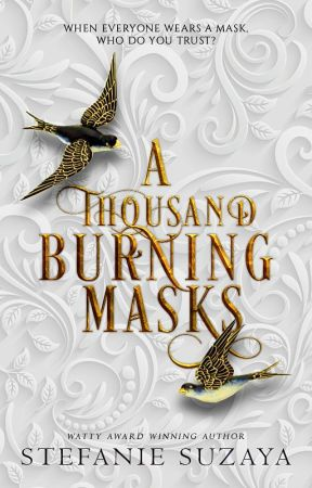 A Thousand Burning Masks by seventhstar