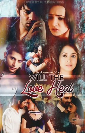 Will the love heal?? ✓ - Epilogue - Wattpad