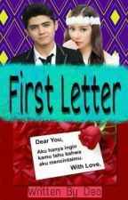 First Letter(Series Letter) by dellawir