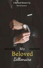 My Beloved is Billionaire by riesma_kurnialy