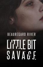 Little Bit Savage | LBD Volume 2 by wayywardbuns