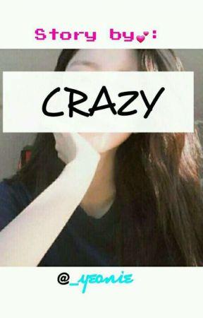 crazy || BaekYeon🌹 by _yeonie
