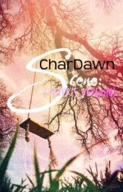 CharDawn Scenes (Tater's Version) by ParkRiYoung