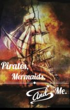 Pirates, mermaids, an me (larry stylinson) by WAMPurple_Pigeon001