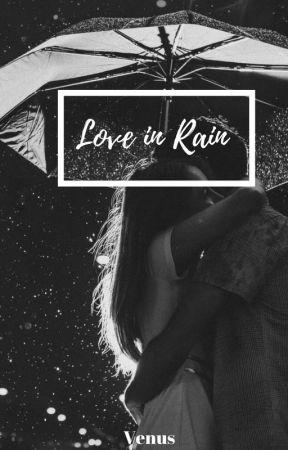 Love in Rain - C A S T - Wattpad