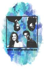 teen wolf preferences by itskaseyyy