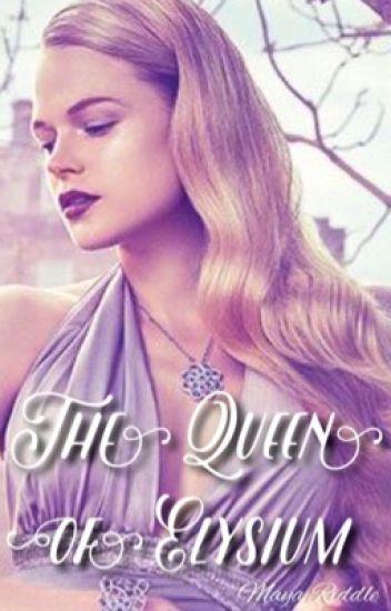 The Queen of Elysium