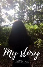 My story by itsyasminax
