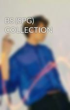 BS (SPG) COLLECTION by BlackRedKitten