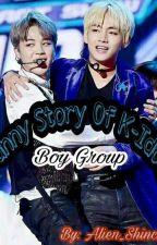 Funny Story Of K-Idol [Boy Group] by Alien_Shinchan