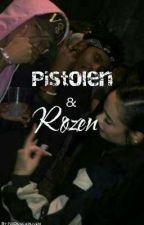 Pistolen & Rozen |||Voltooid||| by Narjissschrijft