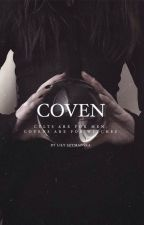 coven by freckledtears