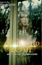 COMPLICATED LOVE by BlackOSide