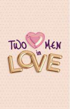 Two Men in Love    ziam by dontgrowupp