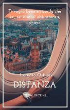 Distanza    Lorenzo Ostuni [✓] by _itsonlyforme_