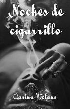 Noches de cigarrillo by carinavolans