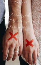 Arrange Marriage With Mr.Millionaire Guy by ShinNhel