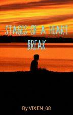 stages of a heartbreak by VIXEN_08