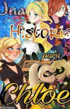 Una Historia  Para Chloe by LeilaAnime
