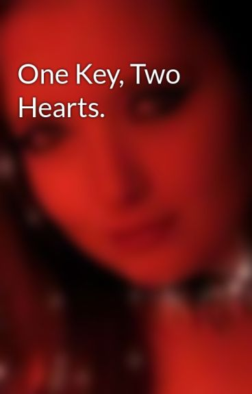 One Key, Two Hearts. by Shadowgirl_boo