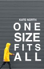 One Size Fits All by KateNorth
