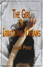The girl of irrational dreams. by aztp21