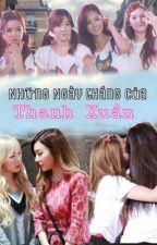 Yulsic Taeny :Những Ngày Tháng Của Thanh Xuân  by yulsic_taeny09