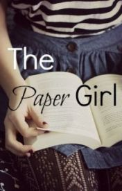 The Paper Girl by Loved_One