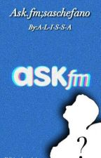 Ask.fm; Saschefano by A-L-I-S-S-A