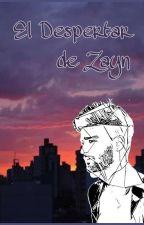 El Despertar de Zayn [ZIAM] by MackMcCurdy1D