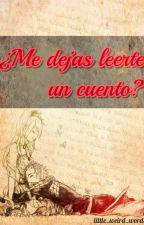 ¿Me dejas leerte un cuento? [Fairy Tail] by little_weird_words