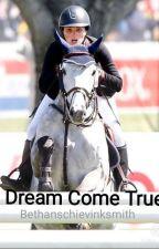 A Dream Come True by Bethanschievinksmith