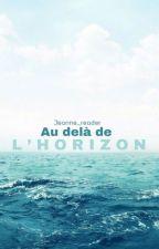 Au Delà de l'Horizon by jeanne_reader