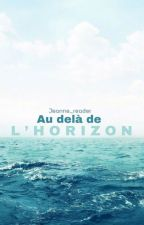 Au Delà de l'Horizon by jeanne_reader