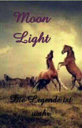Moon Light- Die Legende ist wahr by Shadowgirl110