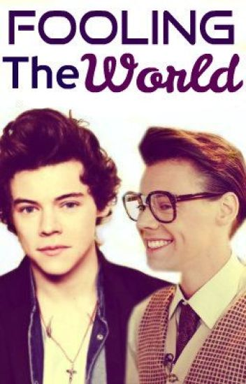 Fooling The World (Larcel/Larry Fanfic)