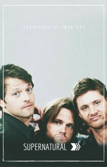 Supernatural Imagines (on hold)