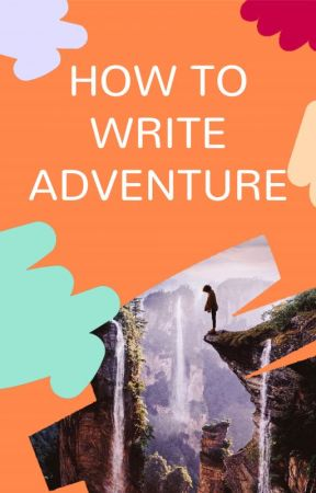 How to Write Adventure by adventure