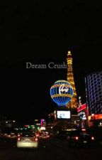 Dream Crush by Wyatt_B