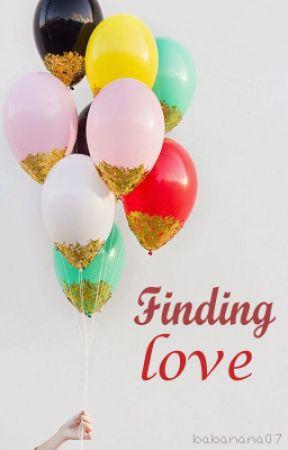 finding love by BABAnana07