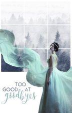 Too Good At Goodbyes by Ritaska99