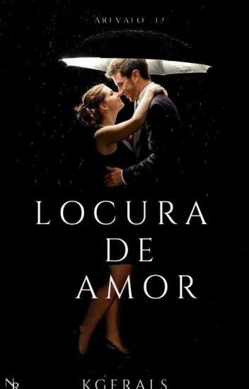 Locura de amor © [Saga Arevalos #12]