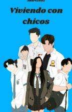 VIVIENDO CON CHICOS by andre2602