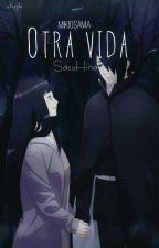 Otra vida (SasuHina) by MikioSama