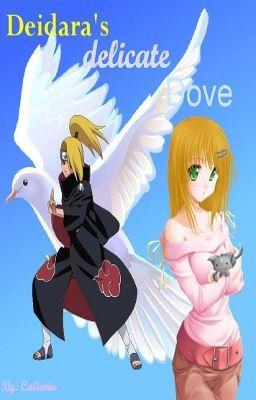 Deidara's delicate Dove (A Deidara love story)