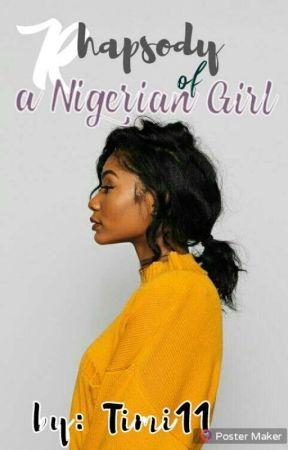 Rhapsody Of A Nigerian girl by YaRouhii